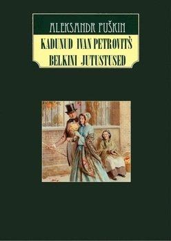 Kadunud Ivan Petrovitš Belkini jutustused