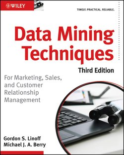 Data Mining Techniques. For Marketing, Sales, and Customer Relationship Management