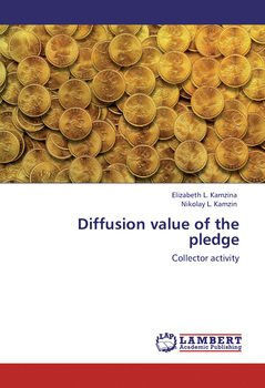 Diffusion value of the pledge. Collector activity