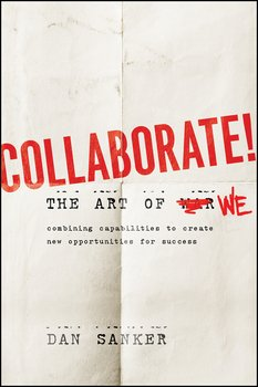 Collaborate. The Art of We