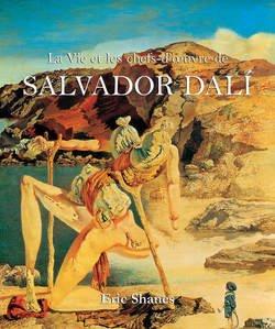 Книга La Vie et les chefs-d'oeuvre de Salvador Dalí