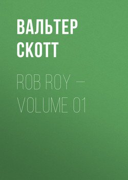 Rob Roy — Volume 01