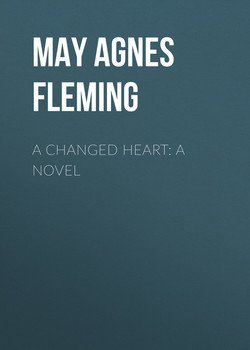 A Changed Heart: A Novel