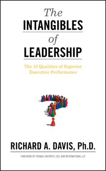 The Intangibles of Leadership. The 10 Qualities of Superior Executive Performance