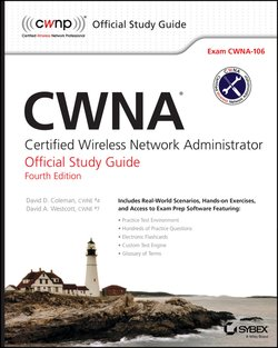 CWNA. Certified Wireless Network Administrator Official Study Guide: Exam CWNA-106