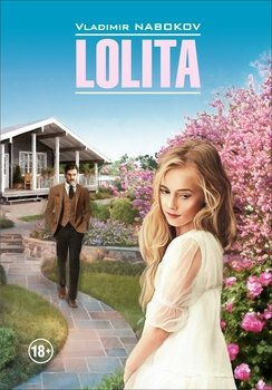 Lolita / Лолита. Книга для чтения на английском языке