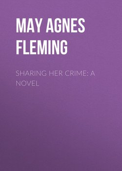 Sharing Her Crime: A Novel