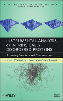 Instrumental Analysis of Intrinsically Disordered Proteins. Assessing Structure and Conformation
