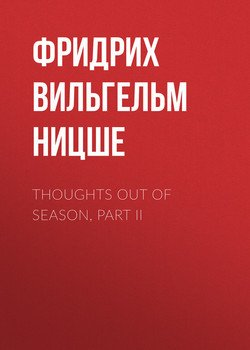 Thoughts Out of Season, Part II