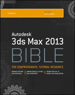 Autodesk 3ds Max 2013 Bible