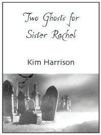 Два призрака для сестренки Рэйчел