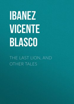 The Last Lion, and Other Tales