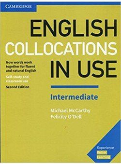 English Collocations in Use. Intermediate. Book with Answers