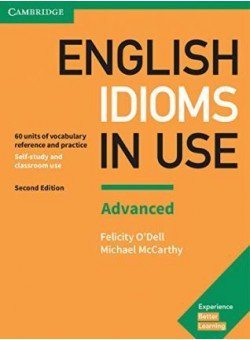 English Idioms in Use. Advanced. Book with Answers