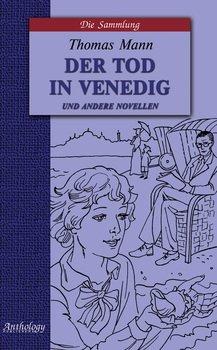 Der Tod in Venedig und andere novellen / Смерть в Венеции и другие новеллы