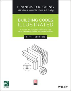 Building Codes Illustrated  A Guide to Understanding the