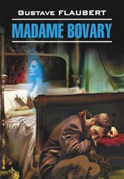 Госпожа Бовари. Книга для чтения на французском языке