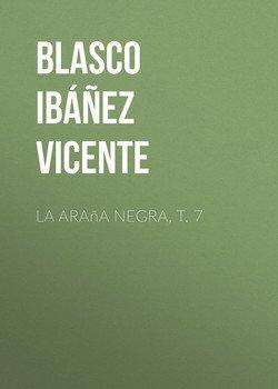 La araña negra, t. 7