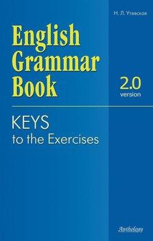 English Grammar Book. Version 2.0. Keys to the Exercises.
