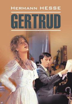 Gertrud / Гертруда. Книга для чтения на немецком языке