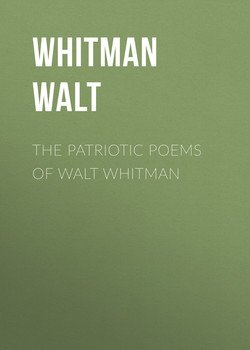The Patriotic Poems of Walt Whitman