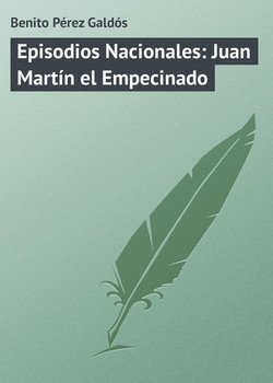 Episodios Nacionales: Juan Martín el Empecinado