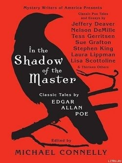 In The Shadow Of The Master: Classic Tales by Edgar Allan Poe
