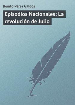Episodios Nacionales: La revolución de Julio