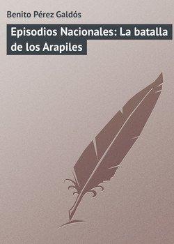 Episodios Nacionales: La batalla de los Arapiles
