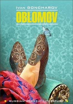 Oblomov / Обломов. Книга для чтения на английском языке