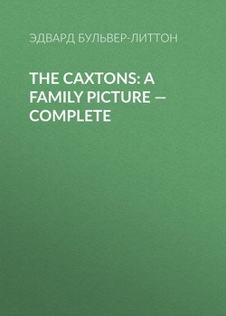 The Caxtons: A Family Picture — Complete