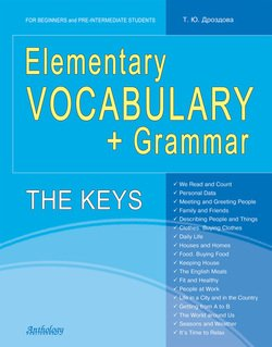 Elementary Vocabulary + Grammar. The Keys
