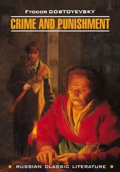Crime And Punishment / Преступление и наказание