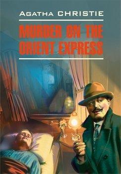 Murder On The Orient Express / Убийство в восточном экспрессе