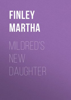 Mildred's New Daughter