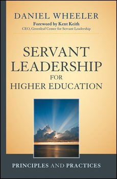 Servant Leadership for Higher Education  Principles and