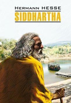 Siddhartha / Сиддхартха. Книга для чтения на немецком языке