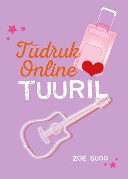 Tüdruk Online tuuril
